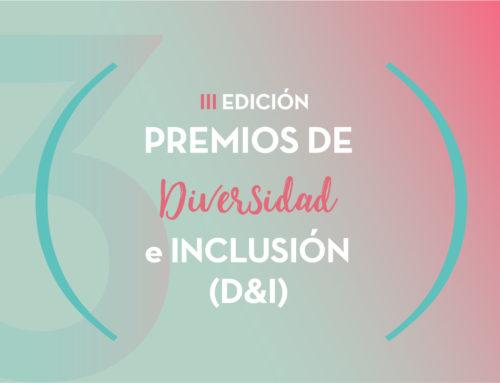 Candidatos a los III Premios de Diversidad e Inclusión (D&I)