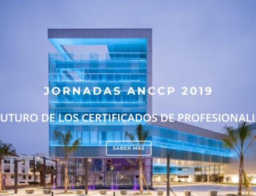 Jornadas ANCCP 2019: El futuro de los Certificados de Profesionalidad