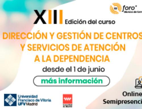 XIII Edición del Curso de Dirección y Gestión de Centros y Servicios para la Dependencia